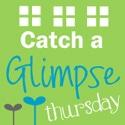 Catch a Glimpse Thursday